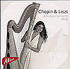 Chopin & Lizst: Music for Harp