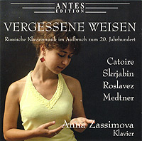 Vergessene Weisen: Russian piano music of the 20th Century
