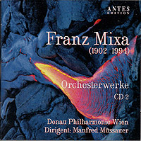 MIXA: Orchestral Works Vol. 2