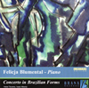 CONCERTO IN BRAZILIAN FORMS / Felicja Blumental