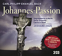 BACH, C.P.E.: St. John Passion - 2CD World Premiere Recording
