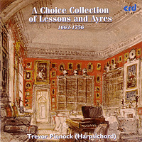 A Choice Collection Of Lessons And Ayres - Trevor Pinnock