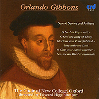 ORLANDO GIBBONS : Second Service and Anthems