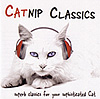 CATNIP CLASSICS: Superb Classics for your Sophisticated Cat