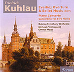 KUHLAU: Everhøj Suite - Piano Concerto - etc.