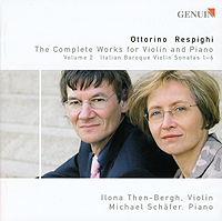 RESPIGHI: Compete Works for Violin and Piano Vol. 2