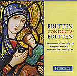 Britten Conducts Britten: A Ceremony of Carols, A Boy was Born, Rejoice in the Lamb