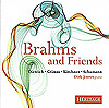 Brahms and Friends