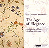 THE GALEAZZI ENSEMBLE : The Age of Elegance