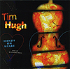 Tim Hugh: Hands on Heart