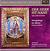GREGORIAN CHANTS : The Lord Is Near - Chants of Advent