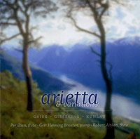 ARIETTA & VARIATIONS: Works of Gieseking, Grieg, Kuhlau