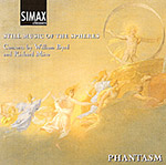 PHANTASM: Consorts by William Byrd and Richard Mico