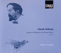 DEBUSSY: Complete Works for Piano Solo,  Vol. 1