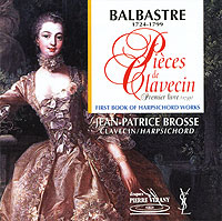 BALBASTRE: 1st Book of Pieces for Harpsichord