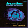 DREAMTIME: Improvisations for Didgeridoo and Guitar